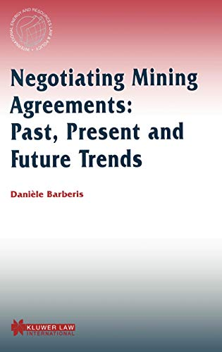 Negotiating Mining Agreements: Past, Present and Future Trends (Hardback): Daniele Barberis