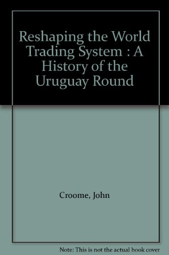 9789041196743: Reshaping the World Trading System : A History of the Uruguay Round