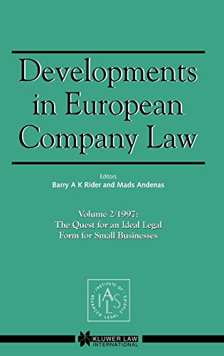 9789041196972: Developments in EUropean Company Law Vol 2 1997: The Quest for an Ideal Legal Form for Small Businesses (Developments in European Company Law, 2)
