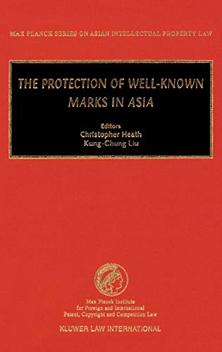 9789041197054: The Protection of Well-Known Marks in Asia (Max Planck Series on Asian Intellectual Property Set)