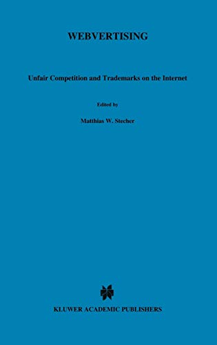 9789041197078: Webvertising: Unfair Competition & Trademarks on the Internet (AIJA Series)