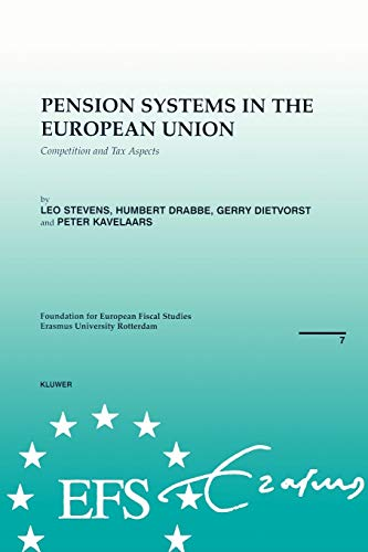 Pension Systems in the European Union (Paperback): Leo Stevens, Etc.
