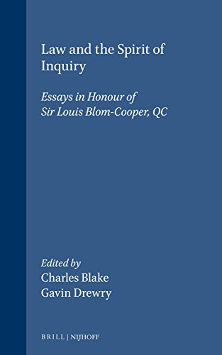9789041197610: Law and the Spirit of Inquiry: Essays in Honour of Sir Louis Blom-Cooper, Qc