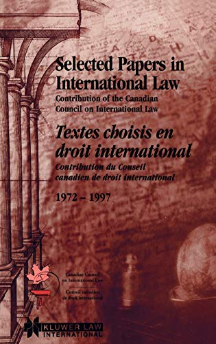 Selected Papers in International Law (Hardback): Canadian Council on International Law