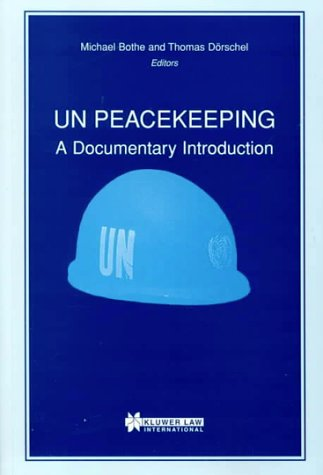 Basic Materials on UN Peacekeeping: Bothe, Michael