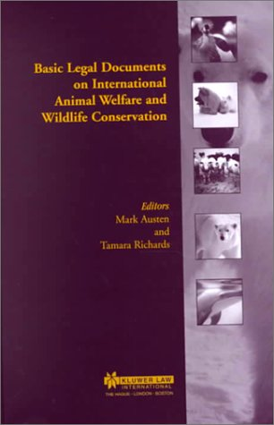 9789041197801: Basic Legal Documents on International Animal Welfare and Wildlife Conservation