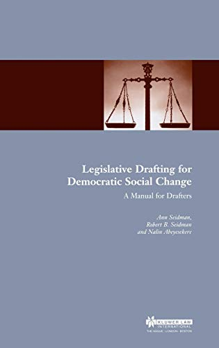 9789041197931: Legislative Drafting for Democratic Social Change: A Manual for Drafters