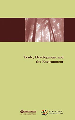 9789041198044: Trade, Development and the Environment