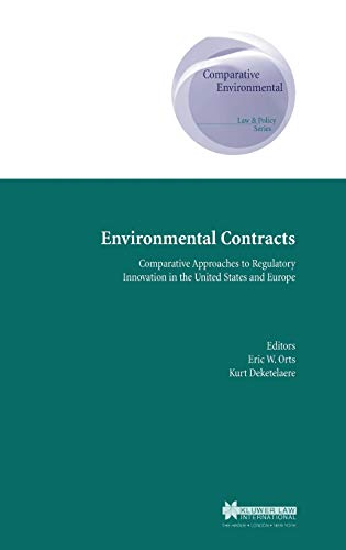 9789041198211: Environmental Contracts: Comparative Approaches to Regulatory Innovation in the United States and Europe (Comparative Environmental Law and Policy)