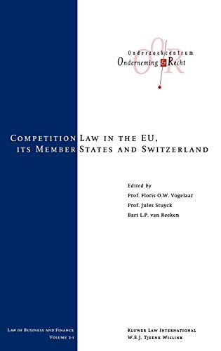 9789041198228: The Competition Laws of the EU Member States and Switzerland, Vol 1 (Law of Business and Finance Set)