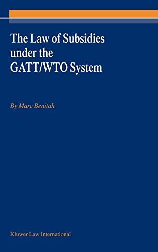 9789041198273: The Law of Subsidies Under the Gatt/Wto System