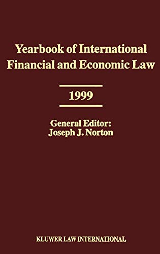 Yearbook of International Financial and Economic Law 1999: v. 4 (Hardback)