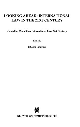 Looking Ahead: International Law in the 21st Century (Proceedings of the Annual Conference of the ...