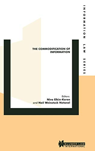 9789041198761: The Commodification of Information (Information Law Series Set)