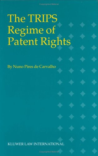 9789041199010: The TRIPS Regime of Patent Rights