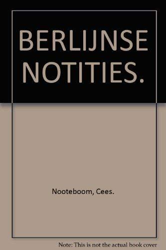 BERLIJNSE NOTITIES.: Nooteboom, Cees.