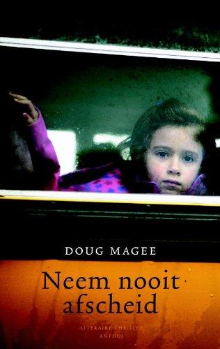 Neem nooit afscheid - Doug Magee