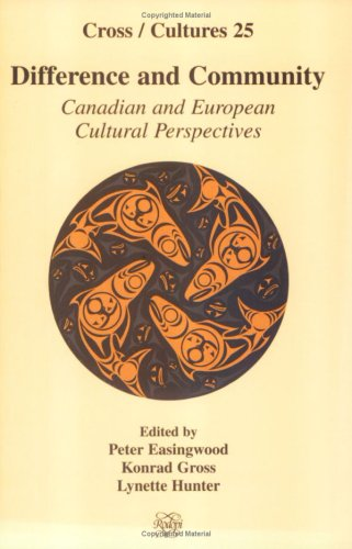 Difference and Community: Canadian and European Cultural