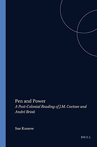 9789042000940: Pen And Power.A Post-Colonial Reading of J.M. Coetzee and Andre Brink. (Cross/Cultures 27)