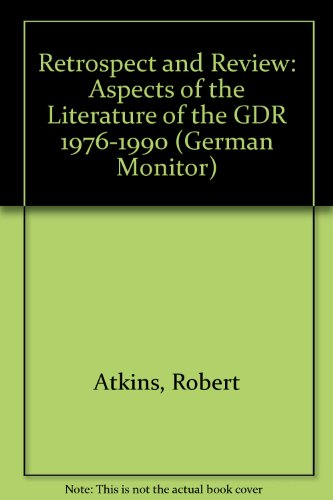 Retrospect and Review. Aspects of the Literature: Atkins, Robert /