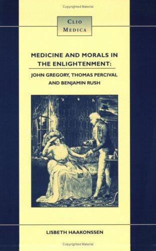 Medicine & Morals in Enlightenment: Haakonssen, Lisbeth