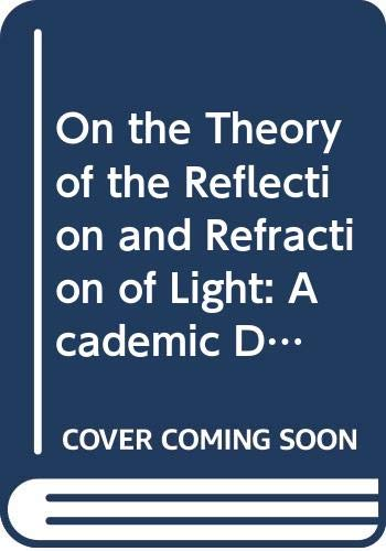 On the Theory of the Reflection and: H. FLORIS COHEN
