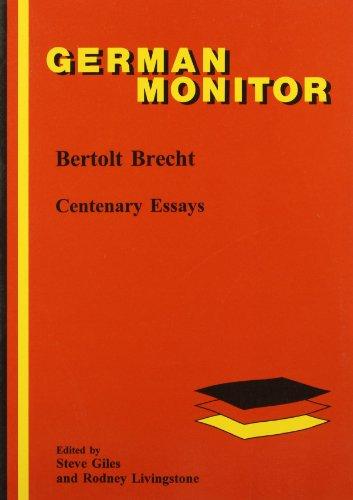 brecht centenary essays German literature search this site navigation home  brecht is the most important playwright  bertolt brecht: centenary essays, german monitor 41 (amsterdam.