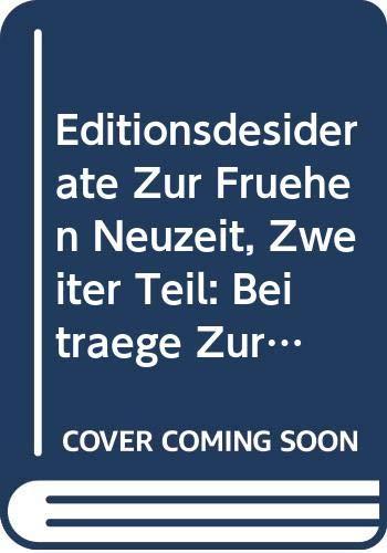 Editionsdesiderate zur frühen Neuzeit, Zweiter Teil (Chloe)
