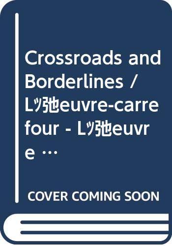 Samuel Beckett : crossroads and borderlines =: Buning, Marius, Matthijs