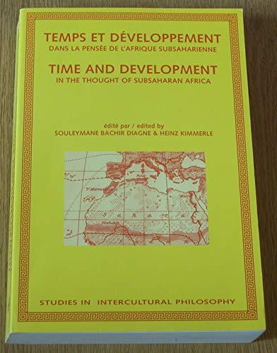 9789042003989: Temps Et Développement Dans La Pensée De L'afrique Subsaharienne / Time and Development in the Thought of Subsaharan Africa