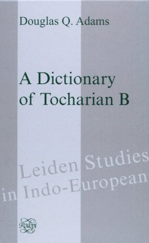 9789042004351: A Dictionary Of Tocharian B (Leiden Studies in Indo-European 10)