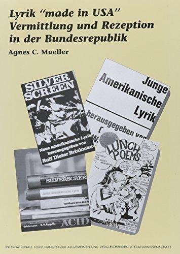 9789042004870: Lyrik Made in USA: Vermittlung Und Rezeption in Der Bundesrepublik (Internationale Forschungen Zur Allgemeinen Und Vergleichenden Literaturwissenschaft)