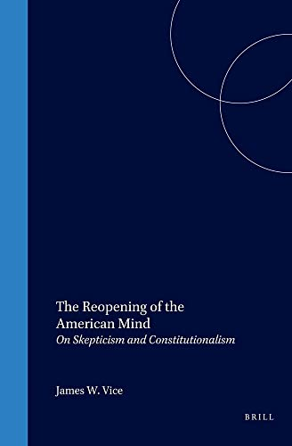 9789042005211: The Reopening Of The American Mind. (Value Inquiry)