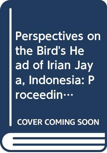 Perspectives on the Bird's Head of Irian: CECILIA ODÉ|MIEDEMA, JELLE|RIEN