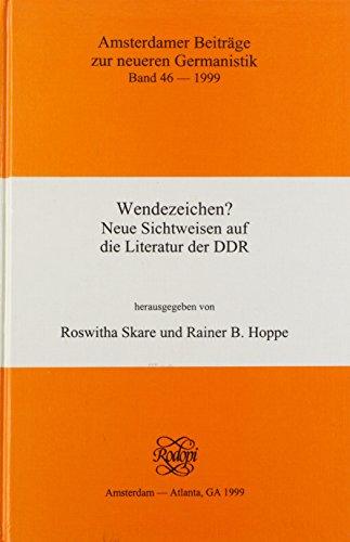 Wendezeichen?: Neue Sichtweisen auf die Literatur der DDR (Hardback)