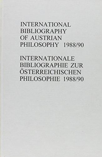 International Bibliography of Austrian Philosophy. Internationale Bibliographie zur ö...