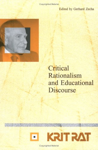 Critical Rationalism And Educational Discourse.(Schriftenreihe zur Philosophie Karl R. Poppers und ...