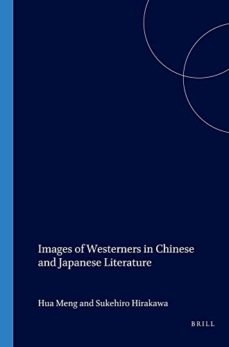 Images of Westerners in Chinese and Japanese: Meng Hua &