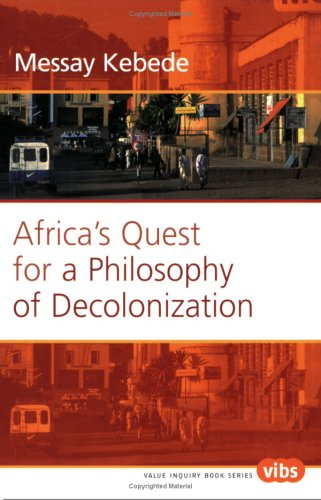 9789042008106: Africa's Quest for a Philosophy of Decolonization (Value Inquiry Book Series 153)