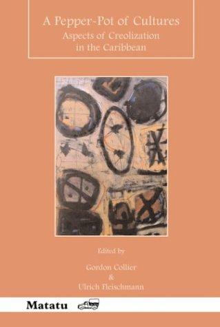 9789042009288: A Pepper-Pot of Cultures: Aspects of Creolization in the Caribbean (Matatu 27-28)