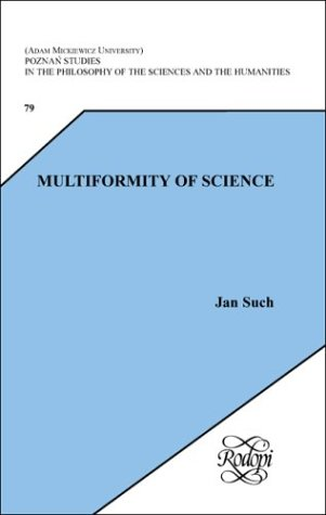 Multiformity of science.: Such, Jan.