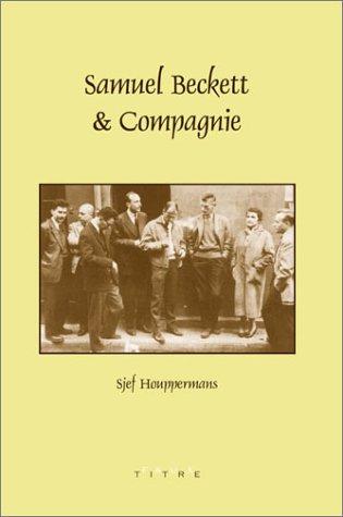 Samuel Beckett & Compagnie (Faux Titre 235): Houppermans, Sjef