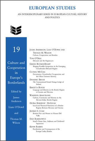Culture and cooperation in Europe's borderlands.: Anderson, James, Liam O'Dowd and Thomas M. ...