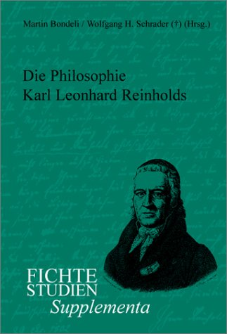9789042011151: Die Philosophie Karl Leonhard Reinholds (Fichte-Studien, Supplementa)