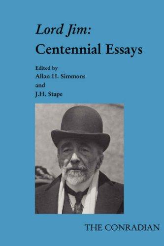 Lord Jim: Centennial Essays. (Conradian 25): Allan H. Simmons