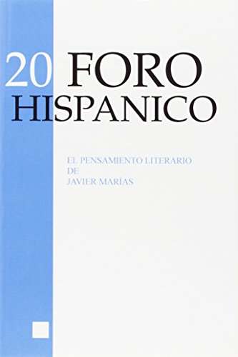 9789042012271: El Pensamiento Literario de Javier Marías (Foro Hispanico) (Spanish Edition)