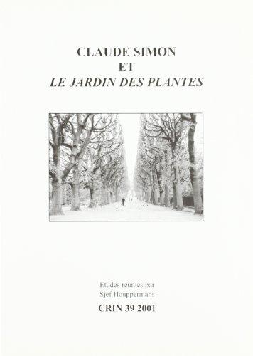 Claude Simon et les jardin des plantes: Sjef Houppermans