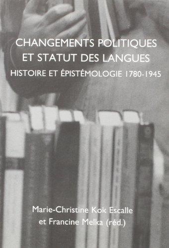 9789042013759: Changements Politiques Et Statut Des Langues: Histoire et épistémologie 1780-1945. (Faux Titre 206) (French Edition)
