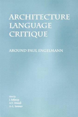 Architecture  Language  Critique. Around Paul Engelmann (Studien zur Osterreichischen Philosophie):...
