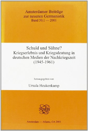 9789042014152: Schuld Und Suhne?: 1 (Amsterdamer Beiträge Zur Neueren Germanistik)